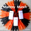 Mummy Munch...