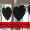 Hearts and Chalk...{Garnet Hill Inspired Chalkboard Banner}