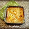 The Best {and easiest} Peach Cobbler Recipe Ever...