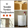 10 Beautiful Furniture Transformations
