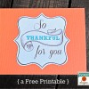 Thanksgiving Printable Tags and Wal-Mart Gift Card Giveaway