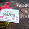 Teacher Valentines  { A Free Printable }