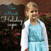 No Sew Two Minute Holiday Cape