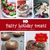 10 Tasty Holiday Treats and the Monday Funday Link Party { 48 }