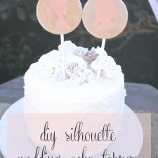 DIY Silhouette Cake Toppers