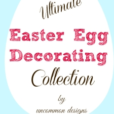 The Ultimate Easter Egg Decorating Collection