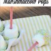 Easter Dessert:  Marshmallow Pops