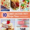 10 Summer Backyard Party Recipe Ideas and Monday Funday