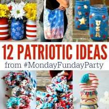 12 Patriotic Ideas for the Fourth of July   Monday Funday