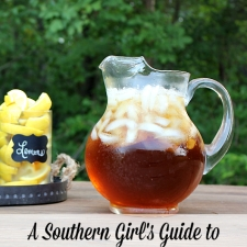 A Southern Girl's Guide to Sweet Tea