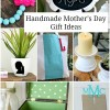 10 Handmade Mother's Day Gifts