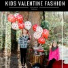 Valentine Fashion for Kids