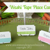 Washi Tape Place Card Tutorial...