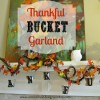 Thankful Bucket Garland....A Thanksgiving Family Tradition