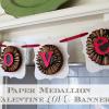 Paper Medallion Valentine LOVE Banner