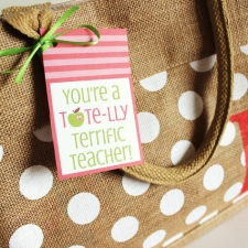 Teacher Appreciation Printable Tags... Tote-lly Terrific Gift Idea!