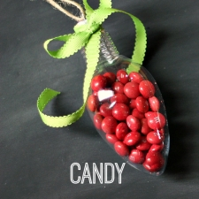 Candy Filled Ornaments... A Quick and Easy Gift Idea