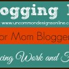 5 Tips to Balance Work and Family for Moms Who Blog