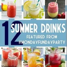12 Delicious Summer Drink Recipes | Monday Funday