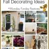10 Sensational Fall Decorating Ideas | Monday Funday