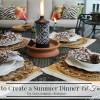 Tips on Creating a Summer Dinner Al Fresco