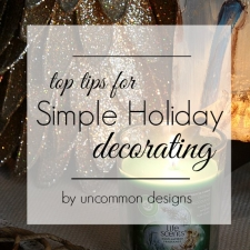 Top Tips for Simple Holiday Decorating