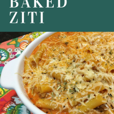 Meal Prep Tips and Delicious Baked Ziti