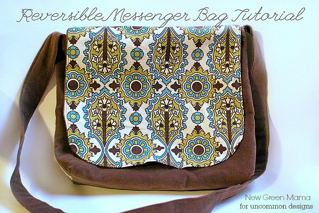 Reversible Messenger Bag Tutorial - Uncommon Designs