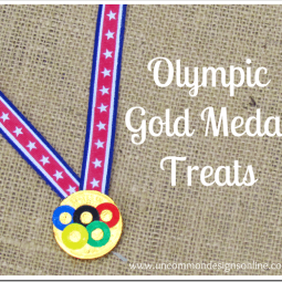 Olympic Gold Medal Treats via www.uncommondesignsonline.com