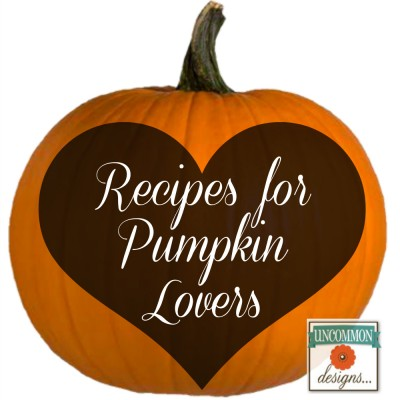 Recipes for Those who Love Pumpkin…