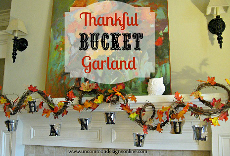 Thankful Bucket Garland #MYKindOfHoliday