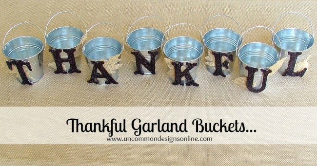 Thankful garland Buckets