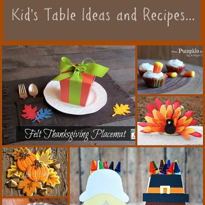 Thanksgiving Kid's Table Ideas and Recipes …