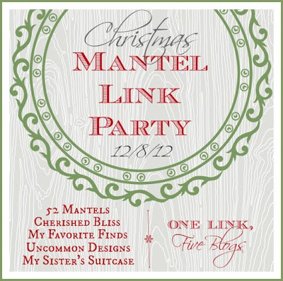 Christmas Mantel Link Party…One Link, Five Blogs!