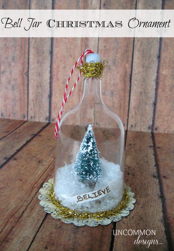 Bell Jar Christmas Ornament. You gotta see what it is made from! #christmas #ornament