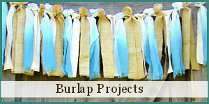 Burlap Projects