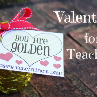 Teacher Valentines  { A Free Printable }