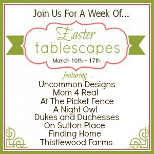 Easter Tablescapes Series