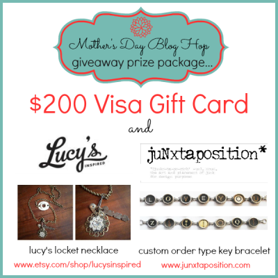 Mother's Day Blog Hop $200 Visa Gift Card Giveaway