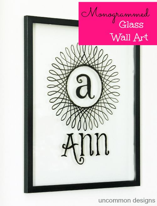 Monogrammed Glass Wall Art using Glass Paint - Uncommon Designs
