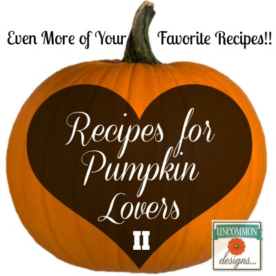 Even More Pumpkin Recipes for Those Who Love Pumpkin…
