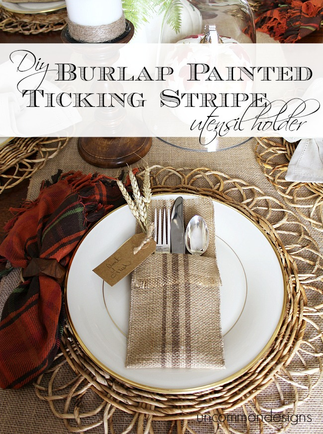 DIY Burlap Painted Ticking Stripe Utensil Holder. No sew and beautiful! via www.uncommondesignsonline.com