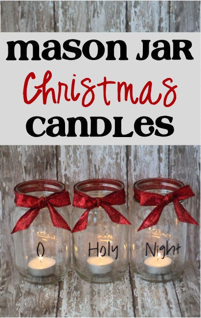 oh holy night mason jar candles