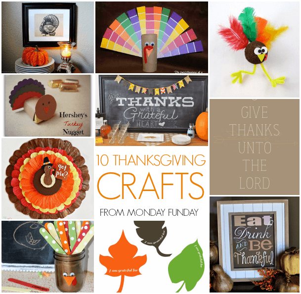 10 THANKSGIVING CRAFTS from monday funday