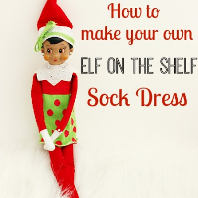 Elf on the Shelf Dress… Made from a Sock!