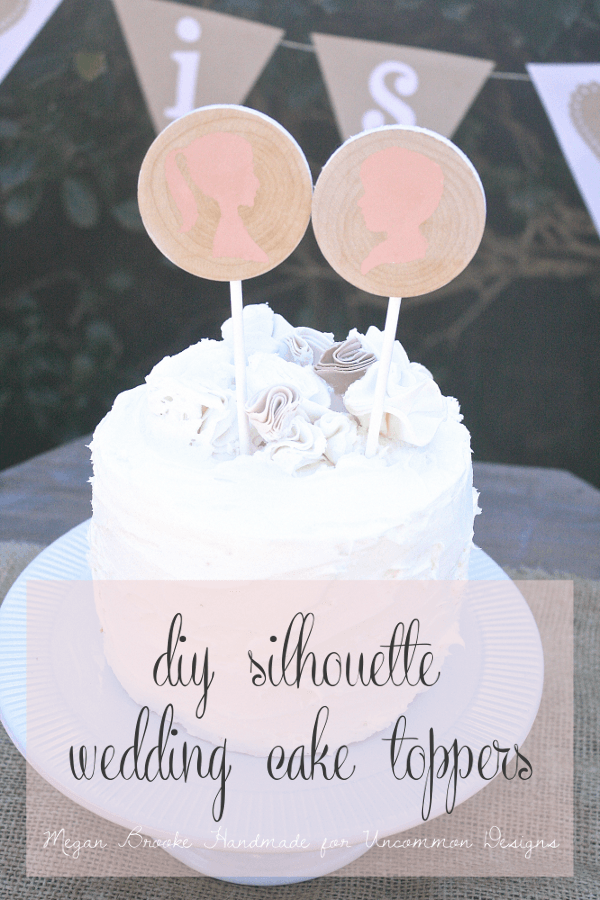 DIY Silhouette Wedding Cake Toppers  www.uncommondesignsonline.com #wedding #diywedding #handmadewedding