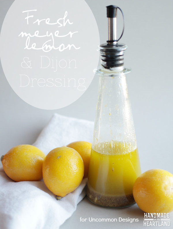 Fresh Meyer Lemon Salad Dressing Recipe www.uncommondesigns@yahoo.com
