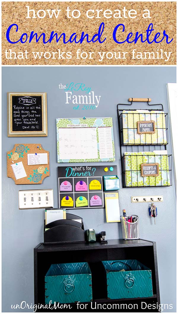 Make a Family Command Center www.uncommondesignsonline.com