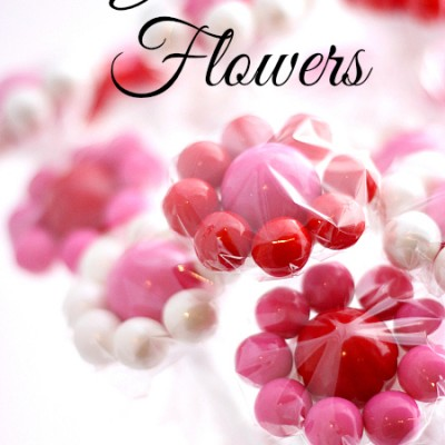 Gumball Flowers… A Valentine's Treat