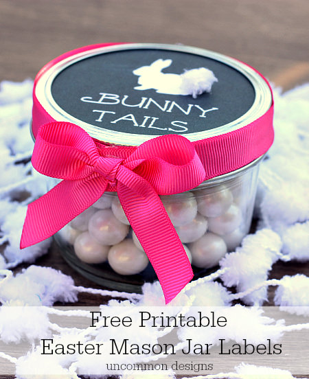 Easter treats for kids with Free Printable Mason Jar Labels www.uncommondesignsonline.com